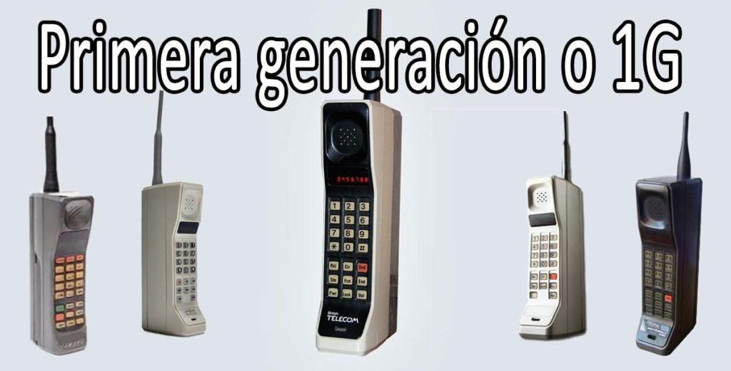 Telefonos de primera generación o 1g
