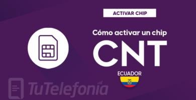 Activar Chip CNT Ecuador