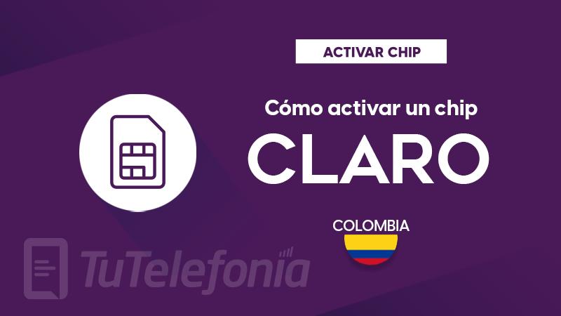 Activar Chip Claro Colombia