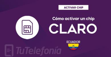 Activar Chip Claro Ecuador