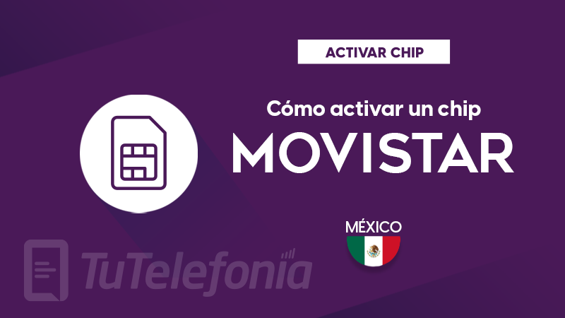 Activar Chip Movistar México
