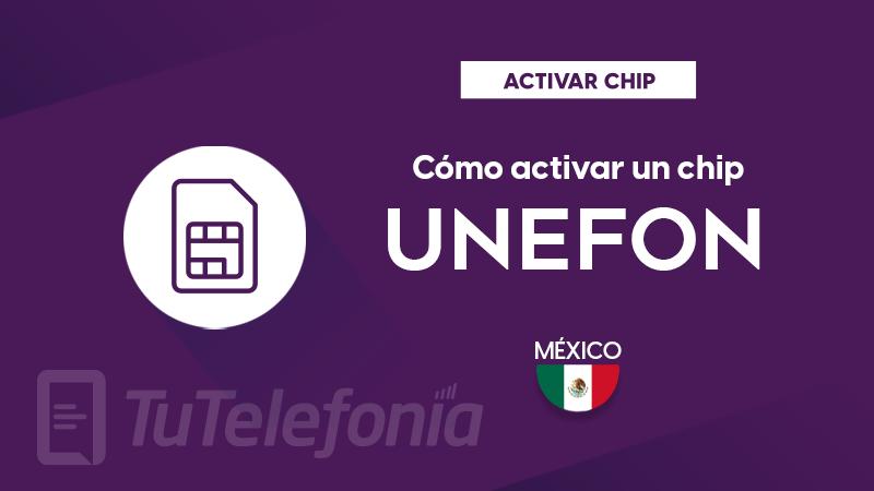 Activar Chip Unefon México