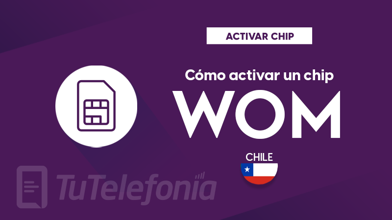Activar Chip Wom Chile