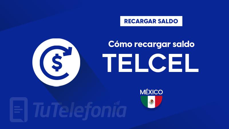Recargar saldo de Telcel México