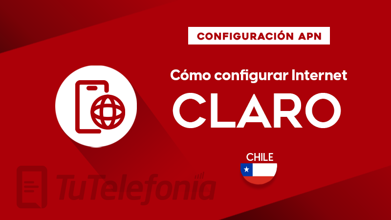 Cómo configurar APN de Claro Chile