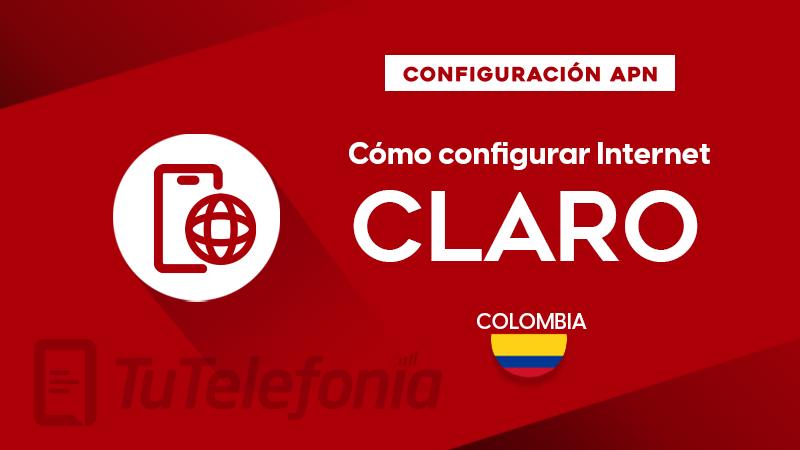 Cómo configurar APN de Claro Colombia