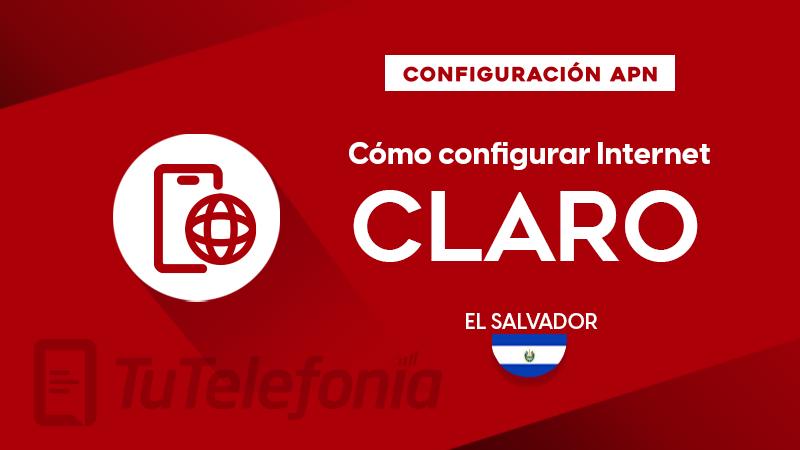Cómo configurar APN de Claro El Salvador