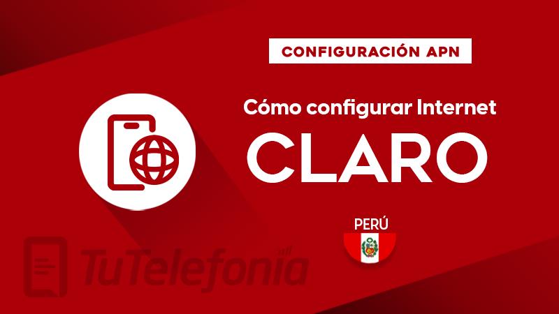 Cómo configurar APN de Claro Perú