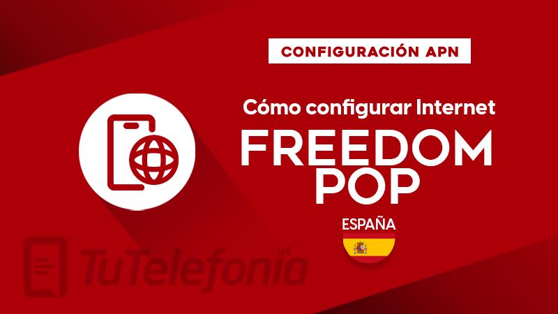 Cómo configurar APN de Freedompop España