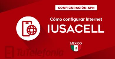 Cómo configurar APN de Iusacell México