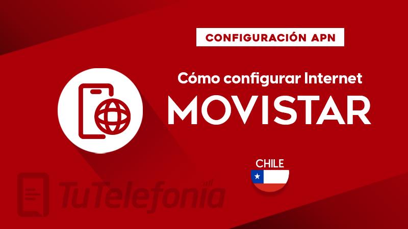Cómo configurar APN de Movistar Chile
