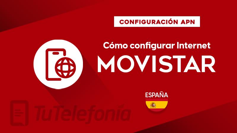 Cómo configurar APN de Movistar España