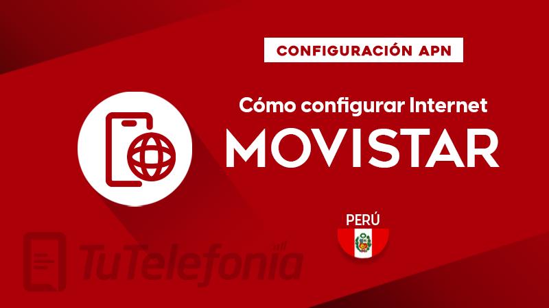 Cómo configurar APN de Movistar Perú