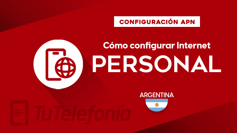 Cómo configurar APN de Personal Argentina