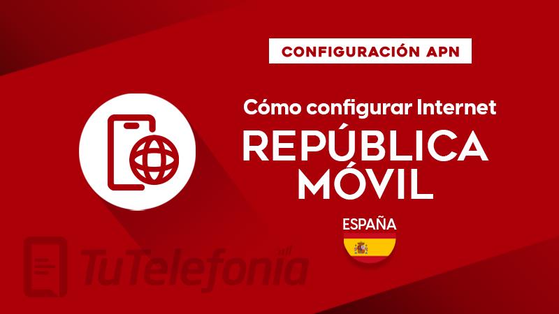 Cómo configurar APN de Republica Móvil España