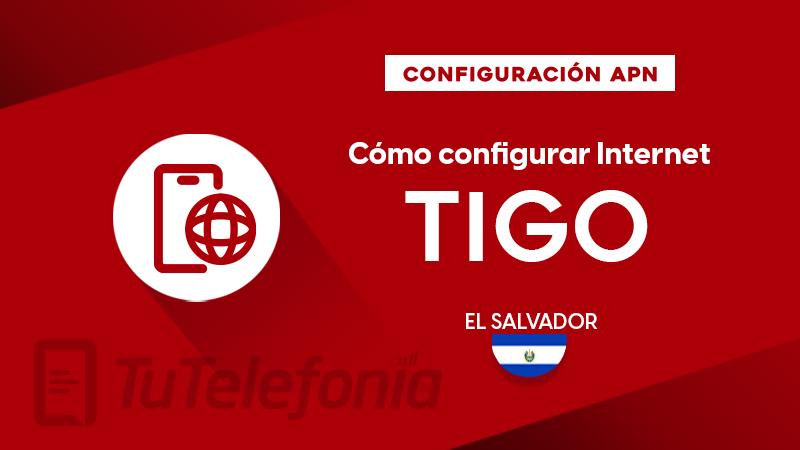 Cómo configurar APN de Tigo El Salvador