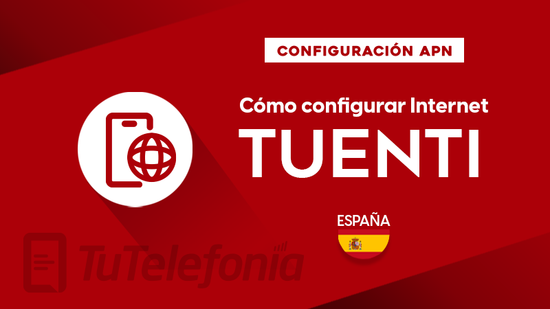 Cómo configurar APN de Tuenti España