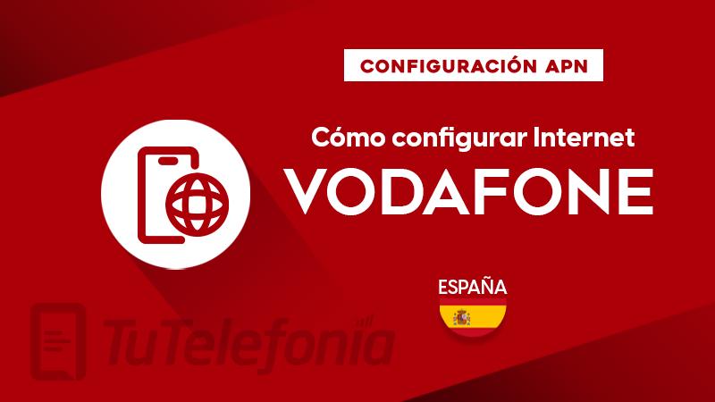 Cómo configurar APN de Vodafone España