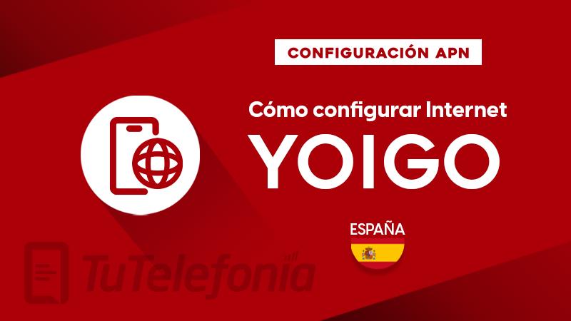 Cómo configurar APN de Yoigo España